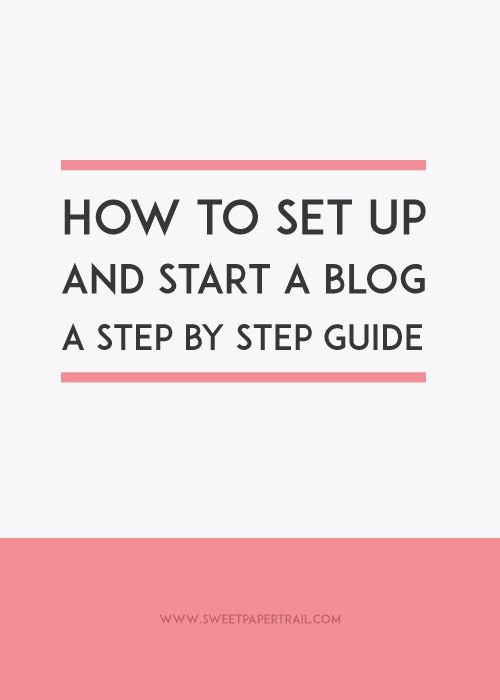 How to start a blog a step by step guide