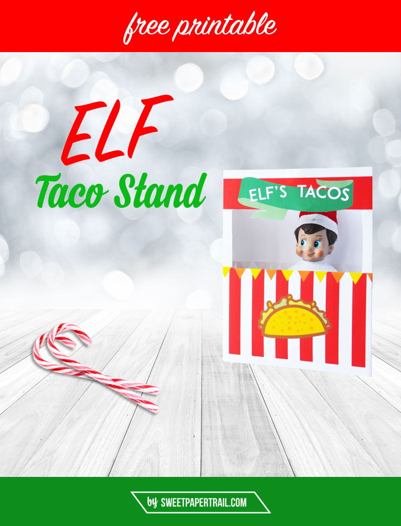 photo about Elf on the Shelf Printable called ELF Upon THE SHELF Absolutely free PRINTABLE TACO STAND