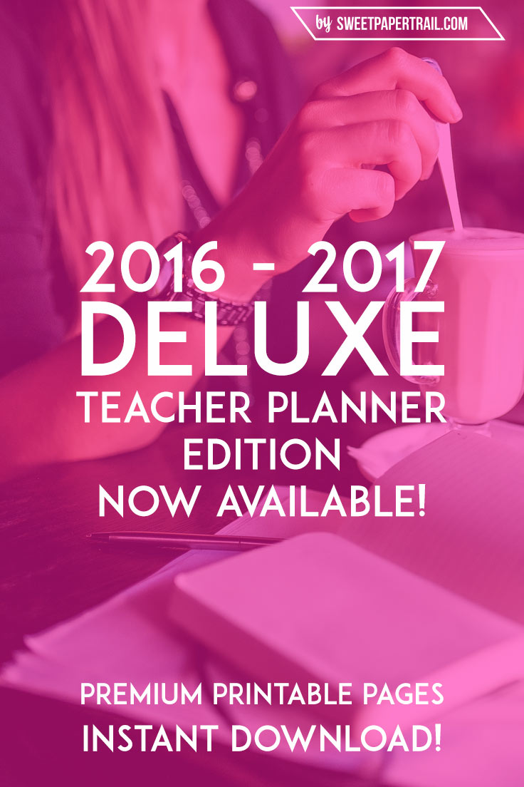 the 2016 2017 deluxe teacher planner sweet paper trail